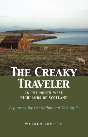 The Creaky Traveler in the North West Highlands of Scotland