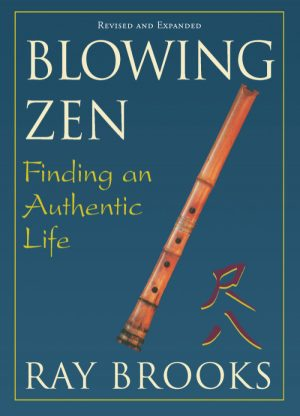 Blowing Zen
