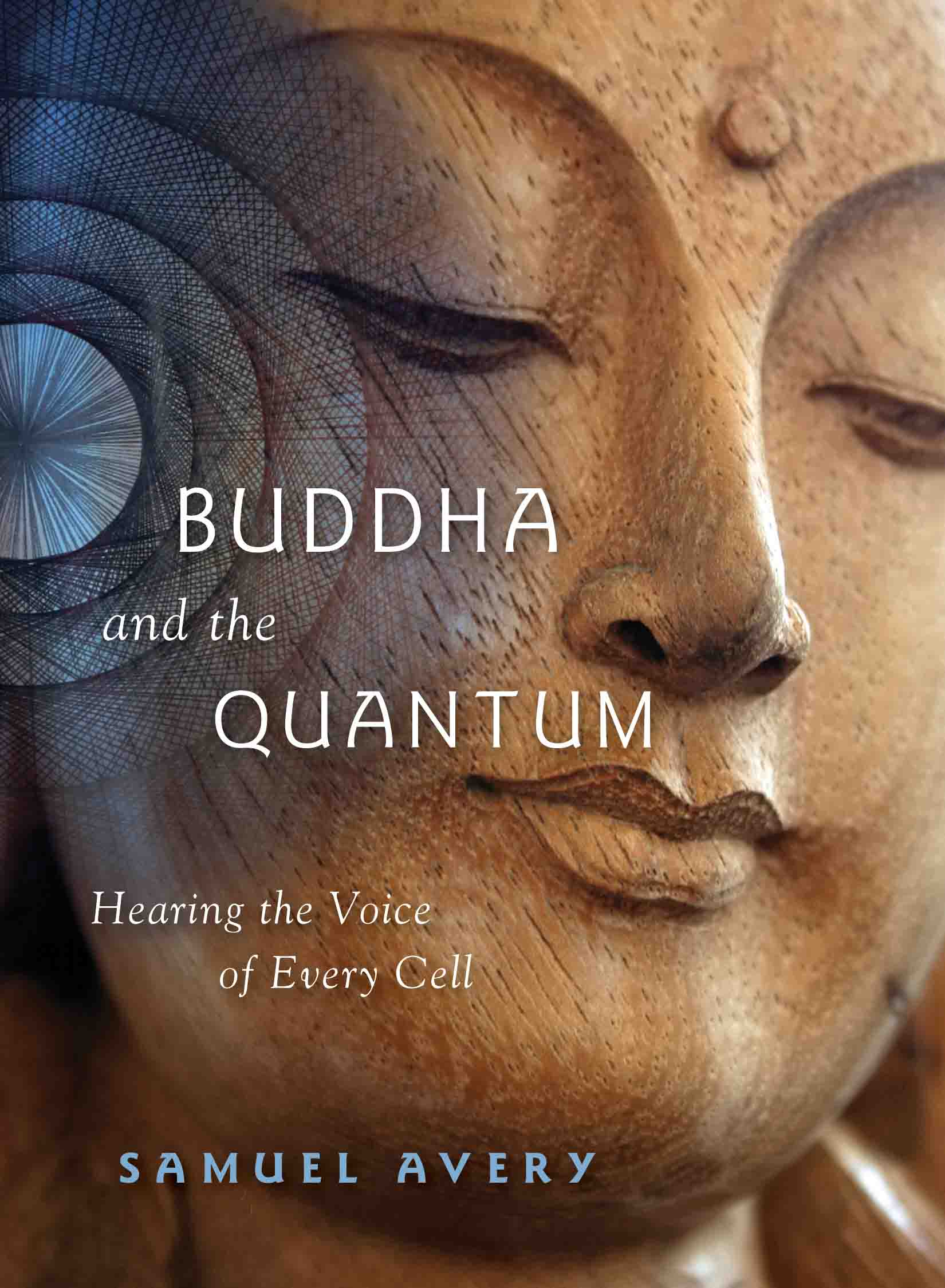 Buddha and the Quantum
