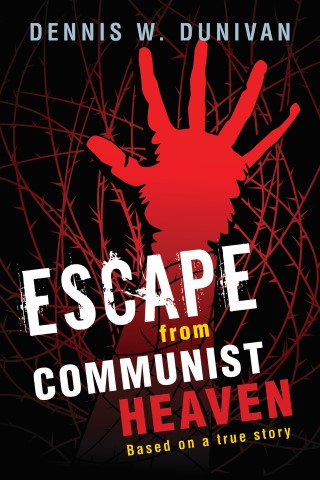 Escape from Communist Heaven