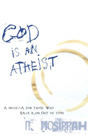God Is an Atheist